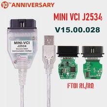 Mini vci v15.00.028 ftdi ft232rl ft232rq MINI-VCI j2534 para o diagnóstico do veículo da relação de toyota tis techstream obd2