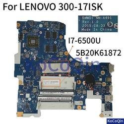 KoCoQin Laptop płyta główna dla lenovo 300 17ISK rdzeń I7 6500U płyty głównej płyta główna 5B20K61872 BMWD1 M A491 w Płyty główne do laptopów od Komputer i biuro na