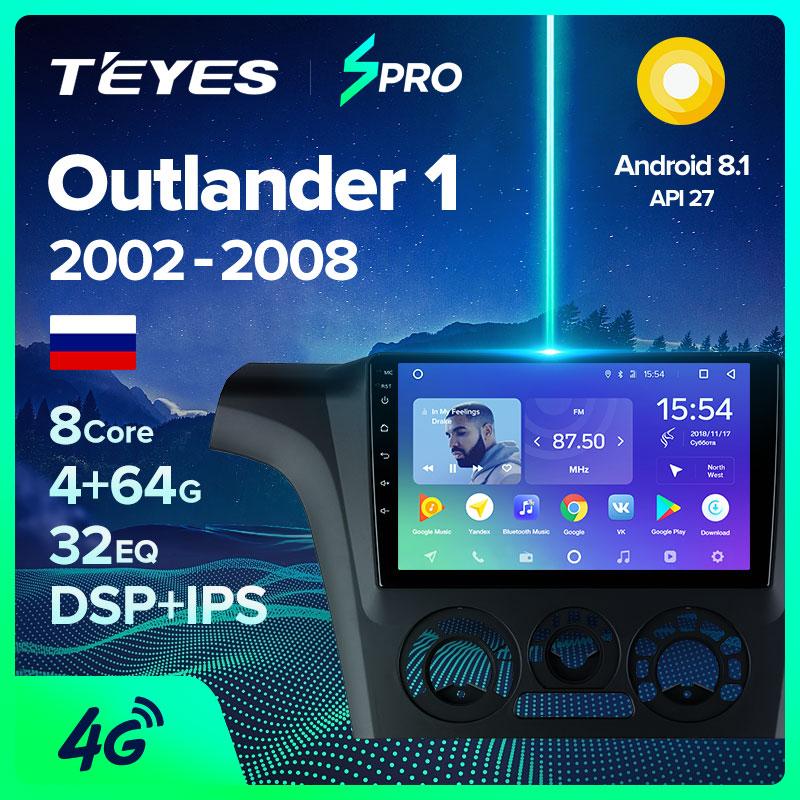 TEYES SPRO Штатная магнитола For Мицубиси Аутлендер CU0W For Mitsubishi Outlander 1 2002   2008 Android 8.1, до 8 ЯДЕР, до 4 + 64ГБ 32EQ + DSP 2DIN автомагнитола 2 DIN DVD GPS мультимедиа автомобиля головное устройство|Мультимедиаплеер для авто|   | АлиЭкспресс