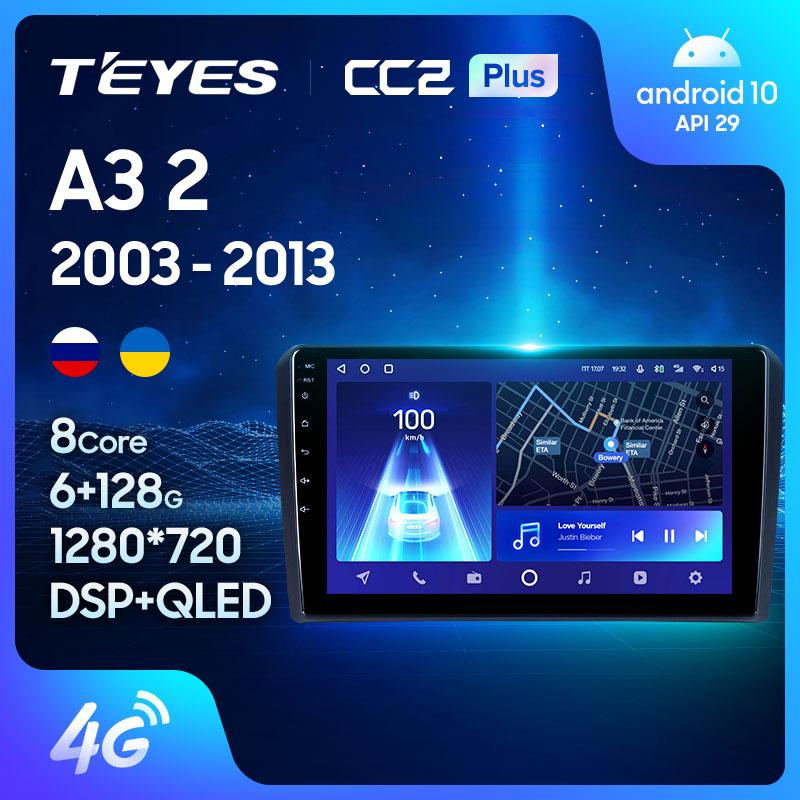 TEYES CC2L CC2 Plus For Audi A3 2 8P 2003 - 2013 S3 2 2006 - 2012 RS3 1 2011 2012 Car Radio Player Navigation No 2din 2 din dvd