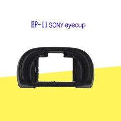 1PC SONY EP 11 A7II A7R3 okularu oczu kubek wizjer  dla SONY A7R A7II A7R3 M3 M2 R2 S2 A9 kamery lustra w Wizjery od Elektronika użytkowa na