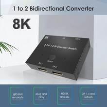 Interruptor de displayport 8k bi-direção 1x2 / 2x1 dp1.4 divisor porta de exibição switcher 8k @ 30hz 4k @ 120hz para exposições múltiplas da fonte