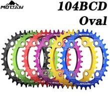 Motsuv 104bcd oval estreito largo chainring mtb mountain bike bicicleta 32t 34t 36t 38t peças de placa único dente 104 bcd