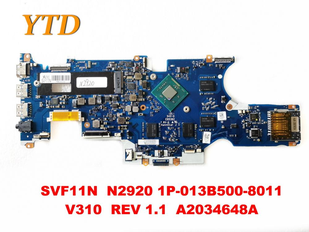 Original For SONY SVF11N Laptop Motherboard SVF11N  N2920 1P-013B500-8011  V310  REV 1.1  A2034648A Tested Good Free Shipping