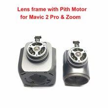 DJI Mavic 2 Pro & Zoom Drone Gimbals 모터 예비 부품 (중고) 용 피치 모터가있는 기존 수리 부품 렌즈 프레임