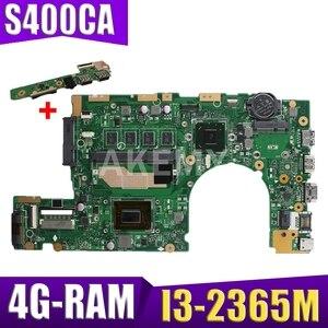 Akmey S500CA материнская плата I3-2365 4 Гб RAM материнская плата REV2.1 для ASUS S500CA S500C S400C S400CA материнская плата для ноутбука