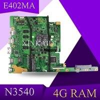 E502MA 노트북 ASUS E402MA E502MA E402M E502M E402 E502 N3540U 4GB-RAM 원본 mianboard 100% 테스트 ok