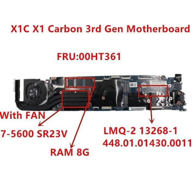 Computador portátil mainboard LMQ 2 mb para lenovo thinkpad x1c x1 carbono 2015 I7 5600U notebook placa mãe rma 8g 00ht361 100% testado ok