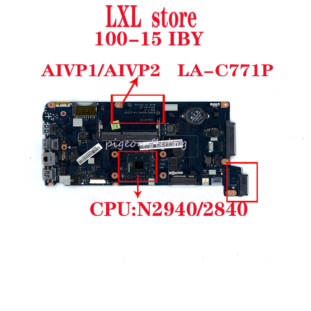NEW LA-C771P For Lenovo Ideapad 100-15IBY, B50-10 Laptop Motherboard 80MJ,80QR CPU:N2940/2840 DDR3L FRU 5B20J30808 5B20J30754