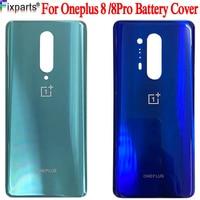 Nueva carcasa para OnePlus 8, carcasa trasera para batería, cristal trasero para Oneplus 8 Pro, 1 + 8 Pro, 1 + 8, funda carcasa