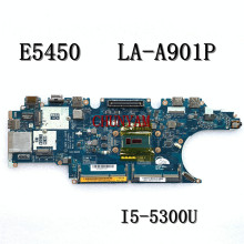 Mainboard E5450 Dell Latitude LA-A901P FOR Laptop Zam70/La-a901p/Cn-0ynx9n/.. I5-5200U/I5-5300U