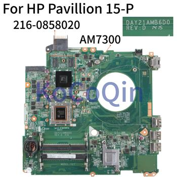 KoCoQin Laptop motherboard For HP Pavillion 15-P A10-7300M AM7300 216-0858020 Mainboard 778258-001 778258-501 DAY21AMB6D0