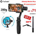Hohem iSteady Mobile Plus смартфон Gimbal 3-осевой Ручной Стабилизатор для iPhone XS XR X 8Plus 8 7P 7 6S Samsung S9 + S9 S8 S7