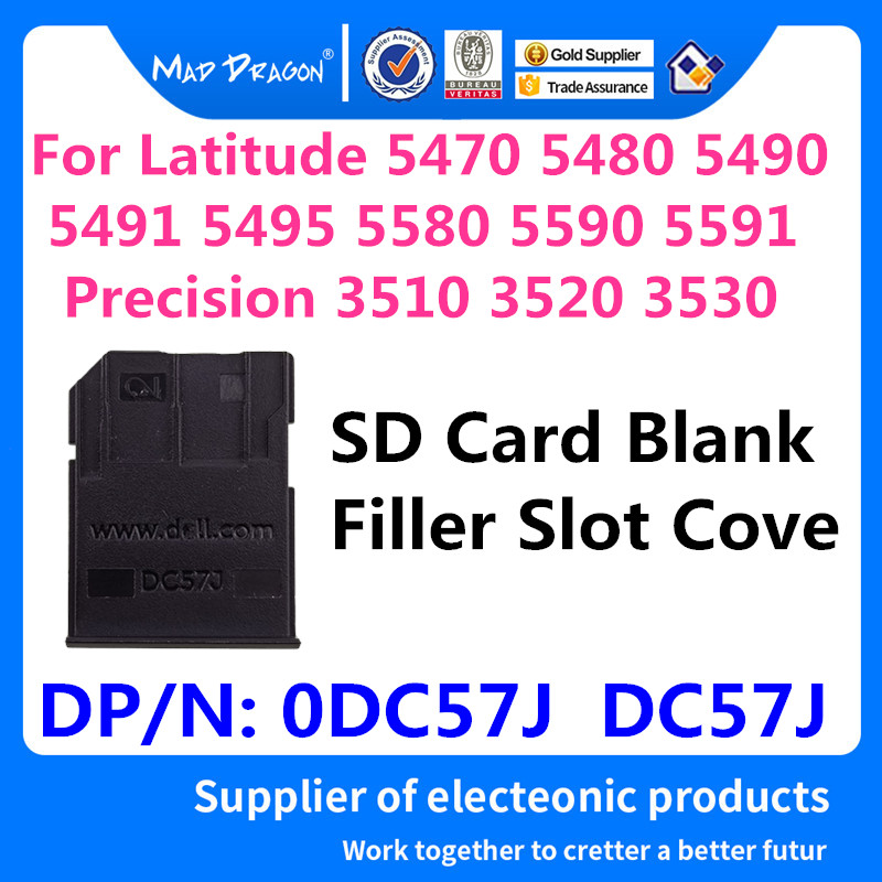 SD Card Blank Filler Slot Cove For Dell Latitude 5470 5480 5490 5491 5495 5580 5590 5591 Precision 3510 3520 3530 0DC57J DC57J