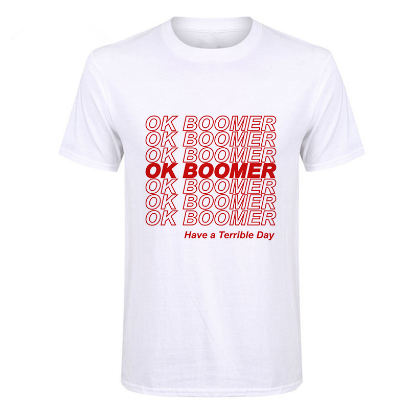 Shortly 2019Ok Boomer Man T Shirt New Things Casual Cool Tops Short Sleeved What A Terrible Day With Traditional Thinking Tshirt