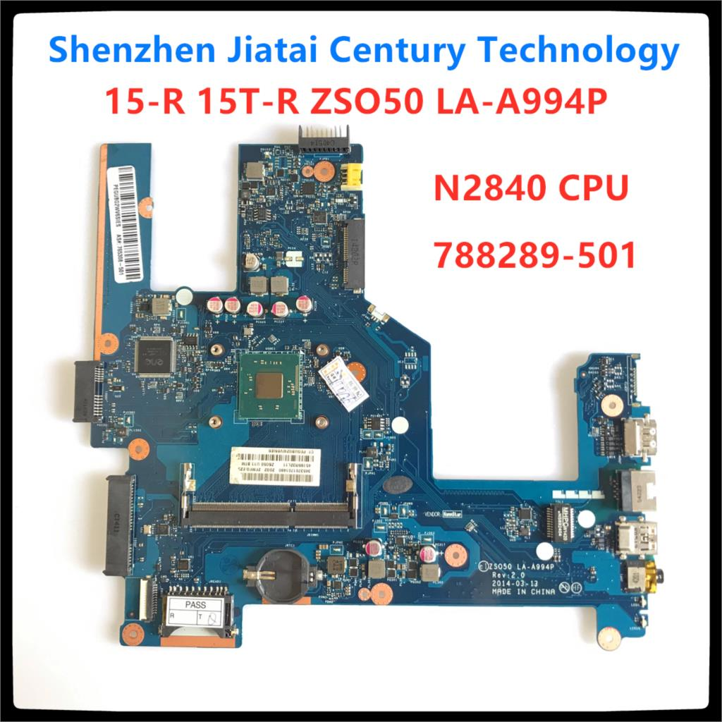 Free Shipping <font><b>ZS050</b></font> <font><b>LA</b></font>-<font><b>A994P</b></font> for 15-R 15T-R 15-s laptop motherboard 788289-501 788289-001 with SR1YJ N2840 CPU 100% fully tested image