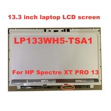 цена на 13.3-inch LP133WH5 TSA1 LP133WH5-TSA1 LP133WH5 (TS) (A1) FOR HP Spectre XT Pro 13 LCD Screen 1366 * 768 40pins