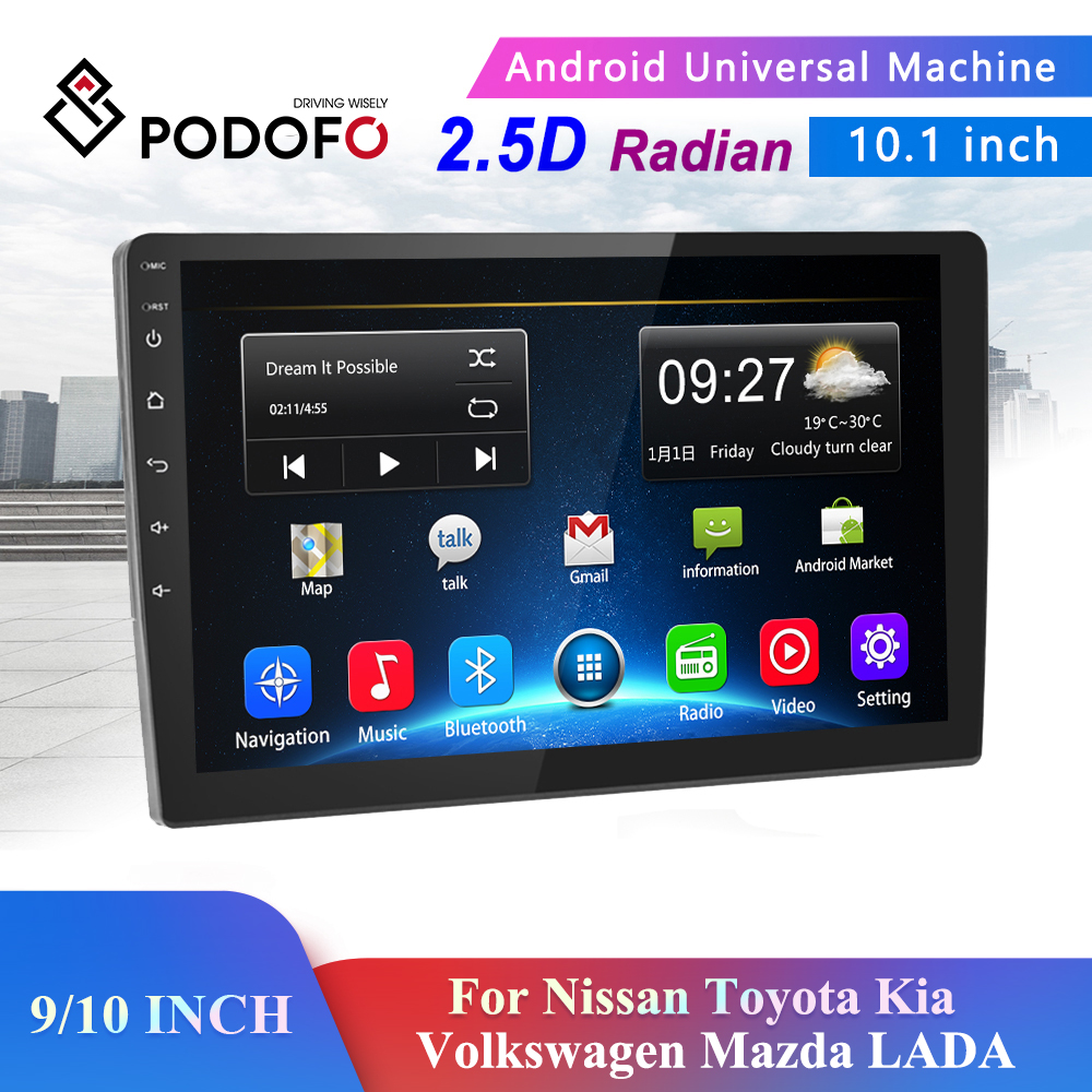 Podofo 9/10 Inch 2 Din Car Android 8.1 Radio Multimedia Player For Nissan Toyota Kia Volkswagen Mazda LADA Peugeot Renault Honda