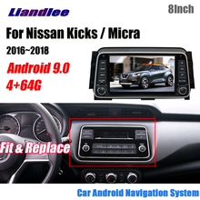 Liandlee Android 9.0 4G+64GB For Nissan Kicks / Micra Stereo Car Pad HD Screen C