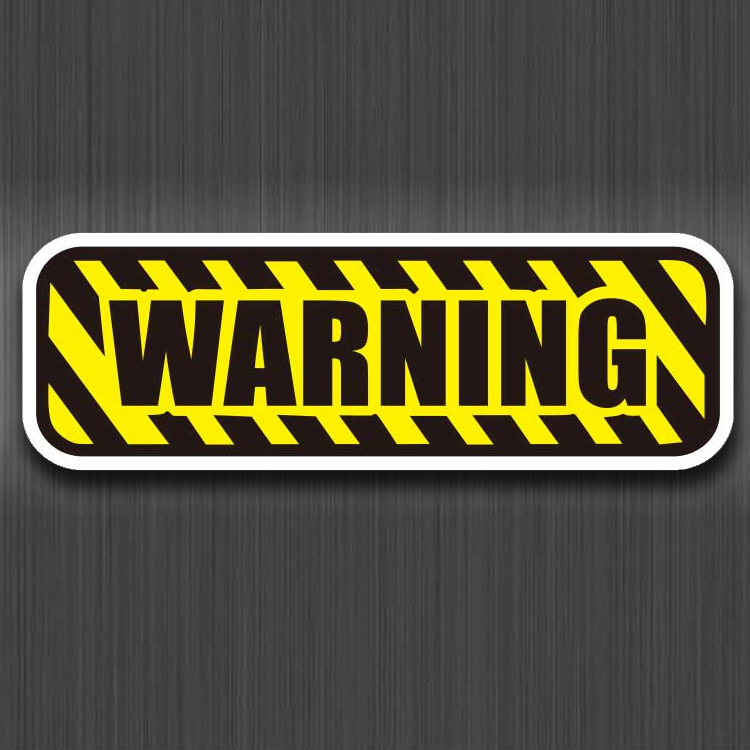 Warning Sign Danger Stickers Logo PVC Waterproof For Luggage Car Guaitar Skateboard Phone Laptop Bicycle Moto Stickers
