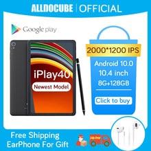 ALLDOCUBE – smartphone iPlay40, 10.4 pouces, 2K FHD, 2000x1200, 8 go de RAM, 128 go de ROM, Android 10 T618, CPU LTE, WiFi 5G, iPlay 40