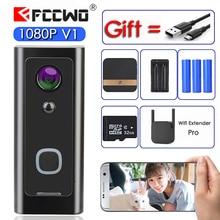 FCCWO V1 Full HD 1080P Wi Fi видео дверной звонок водонепроницаемый беспроводной домашний секционный камера двусторонний аудио разговор ночное видение PIR смарт фон