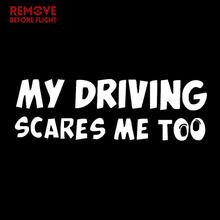 Engraçado minha condução me assusta muito janela do carro vinil decalque letras carro adesivo pára-brisa caminhão portátil arte parede jdm piada