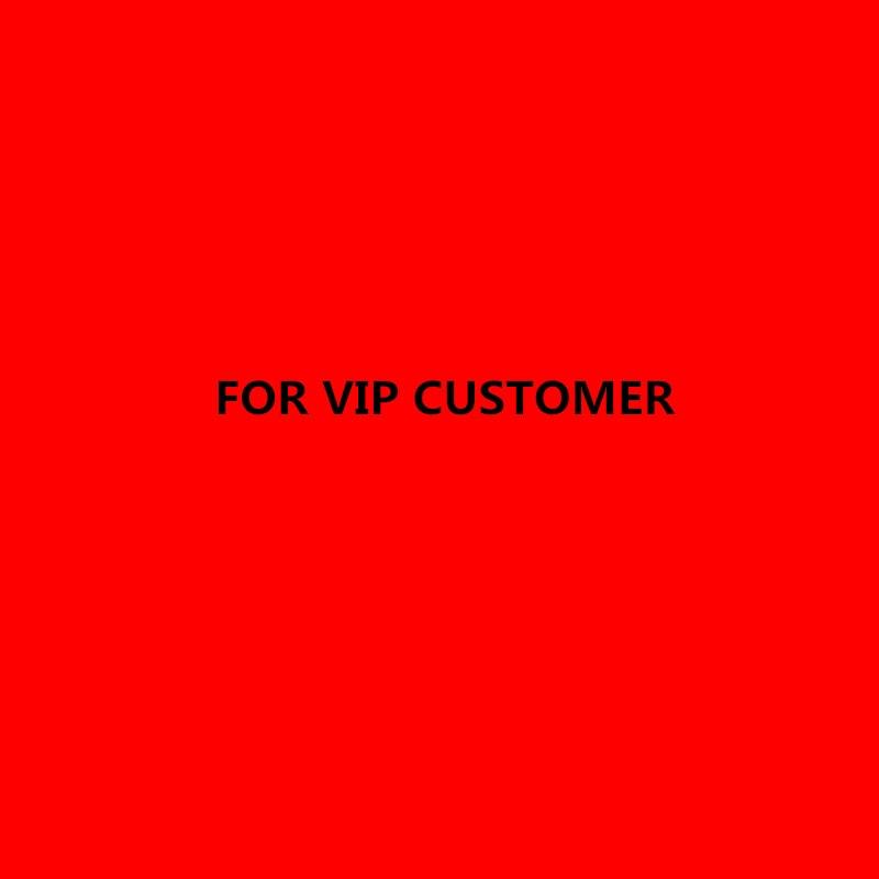 For VIP CUSTOMER
