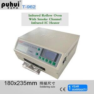 Image 1 - Puhui T962 800W Reflow ציוד T962 אינפרא אדום Reflow תנור תנור IC דוד BGA SMD SMT עיבוד חוזר תחנה