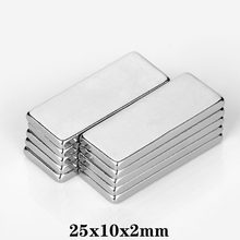 5~100PCS 25X10X2 block Strong Sheet Rare Earth Magnet 25x10x2mm Rectangular Neodymium Magnets Thickness 2 Magnetic 25*10*2 mm