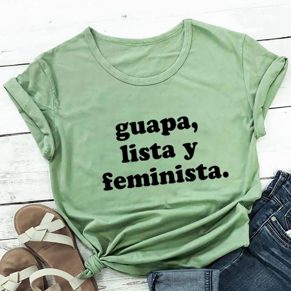 Guapa Lista Y Feminista 100% bawełna drukuj koszulka damska hiszpańska koszula śmieszne lato Casual O-Neck z krótkim rękawem Top Latina prezent