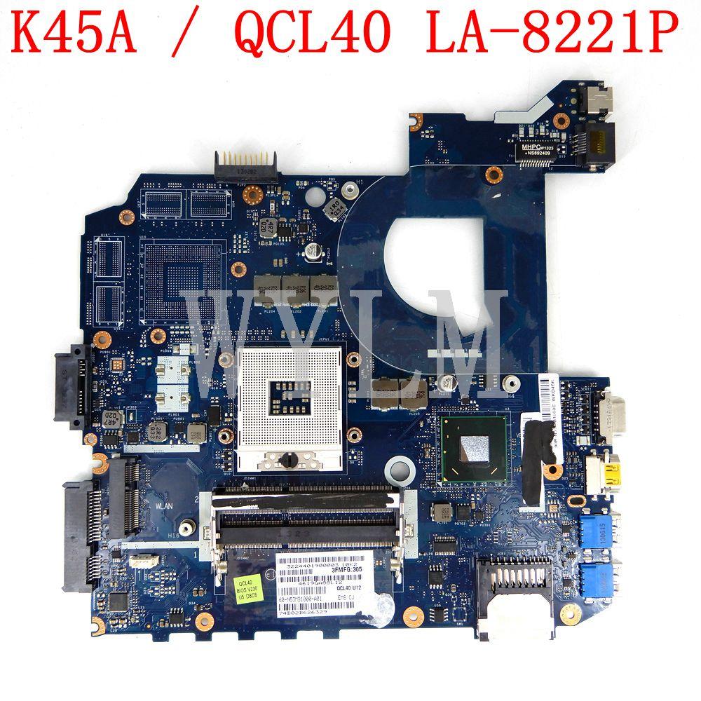 K45A QCL40 LA-8221P Mainboard REV1.0 For ASUS K45A K45VD A45V K45VM K45VJ K45VS A85V Laptop Motherboard 100% Tested