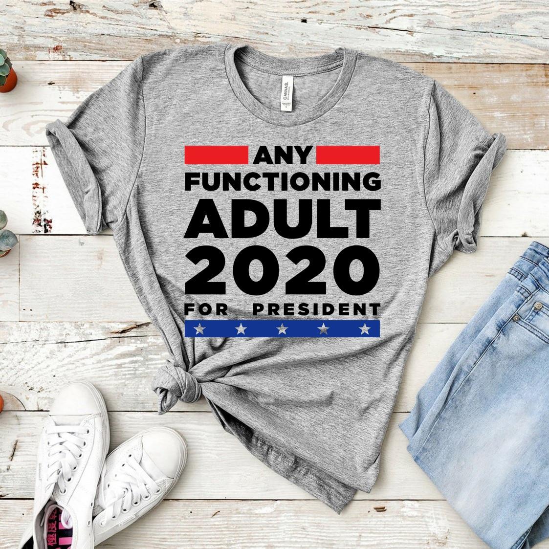 Какие-либо функционирования взрослых 2020 рубашка политический Юмор свободной футболки консервативная футболка Анти-Трамп политических фут...
