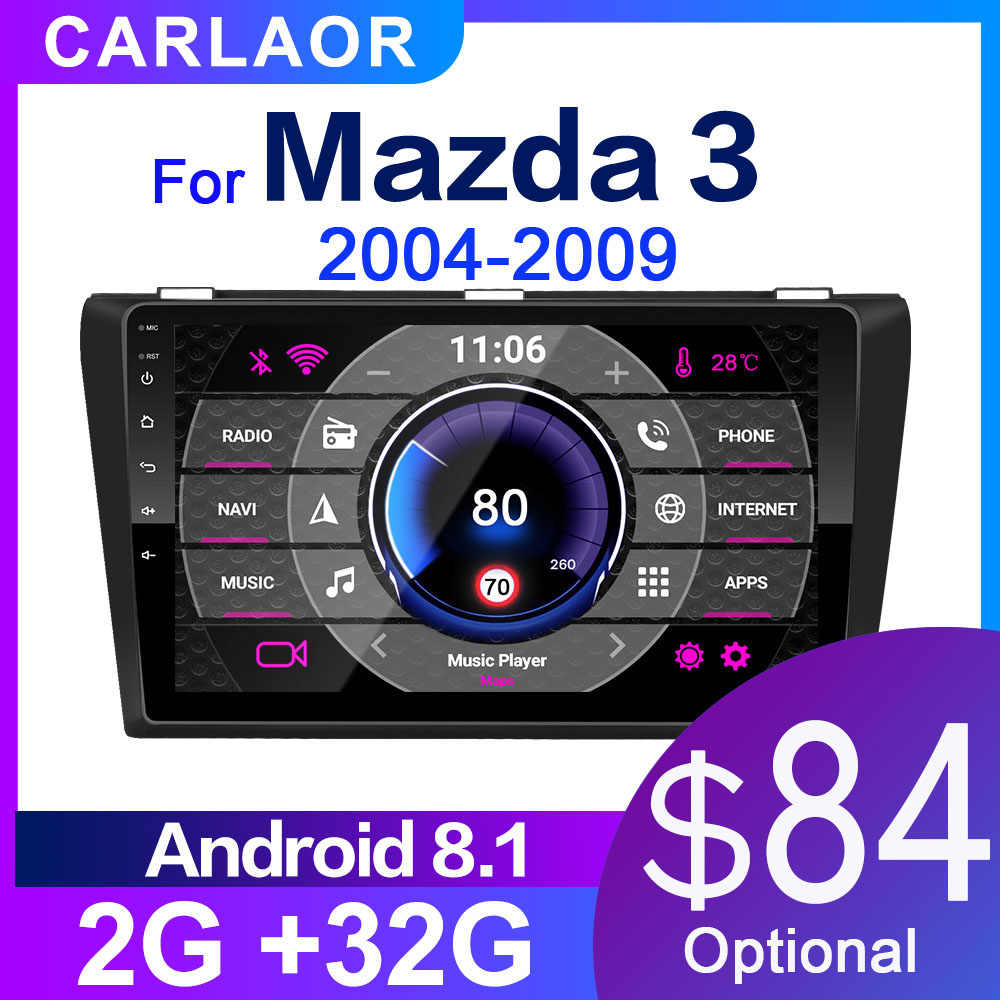 2G + 32G Android 8.1 Mobil Radio untuk Mazda 3 2004-2013 MAXX Axel Wifi Auto Stereo mobil DVD Gps Navigasi Stereo Multimedia Pemain
