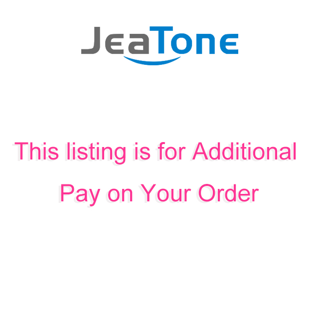 Jeatone Additional Pay On Your Order