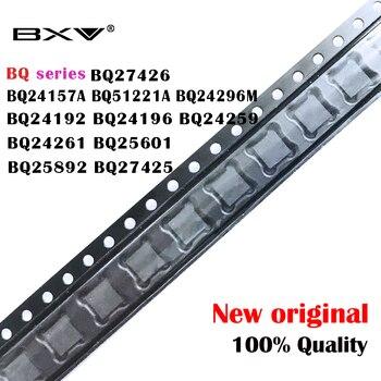 (1 pieza) Nuevo BQ serie BQ24157A BQ51221A BQ24296M BQ24192 BQ24196 BQ24259 BQ24261 BQ25601 BQ25892 BQ27425 BQ27426 IC BGA Chipset