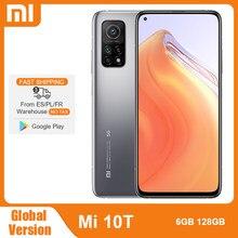 Xiaomi – téléphone portable Mi 10T, Version globale, 6 go de RAM 128 go de ROM, 5G, Snapdragon 865, Triple caméra 64mp, 144Hz, écran DotDisplay 6.67 pouces, 5000mAh
