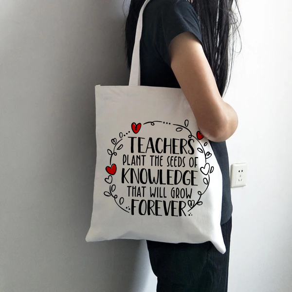 Teachers Gift Teacher Tote Bag Women Canvas Bags Teachers Plant The Seeds Of Knowledge Printed Casual Shoulder Bag Foldable