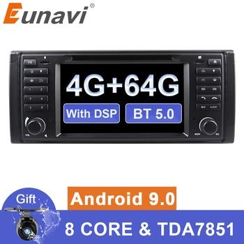 Eunavi 1 din Android 9 Car DVD For BMW E39 1996-2003 E53 X5 GPS Multimedia Radio Stereo player DSP WIFI 4GB 64GB headunit 8 core