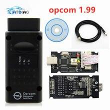 Mais novo opcom v1.95 v1.70 v1.78 v1.99 firmware a + + qualidade OP-COM para opel diagnóstico-ferramenta op com com com pic18f458 real navio livre
