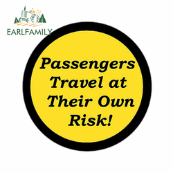 EARLFAMILY 13cm x 12.4cm for Passengers Travel At Their Own Risk Car Sticker RV VAN Decoration Vinyl Fine Stickers Window Decal