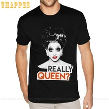 Really Queen Bianca Del Rio Rupaul Teeshirts Guy 80S Tees Homme Short Sleeve Cheap Branded Top Apparel