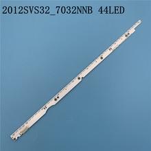 44LED*3V New LED Strip 2012SVS32 7032NNB 44 2D REV1.0 For Samsung V1GE 320SM0 R1 UA32ES5500 UE32ES6100 UE32ES5530W UE32ES5507