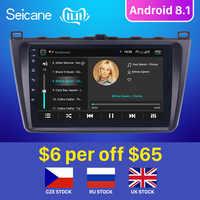 Seicane Android 8.1 2DIN voiture tête unité Radio Audio GPS lecteur multimédia pour Mazda 6 Rui aile 2008 2009 2010 2011 2012 2013 2014