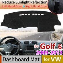 цена на for Volkswagen VW Golf 6 MK6 2009~2013 5K Anti-Slip Mat Dashboard Cover Pad SunShade Dashmat Carpet Accessories 2010 2011 2012