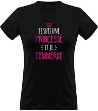 T-shirt «je suis une princesse» avec humour imprimé en France, cadeau pour femme
