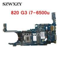 Para HP 820 G3 placa base de computadora portátil 831764-001 831764-501, 831764-601, con i7-6500u CPU 6050A2725001-MB-A01