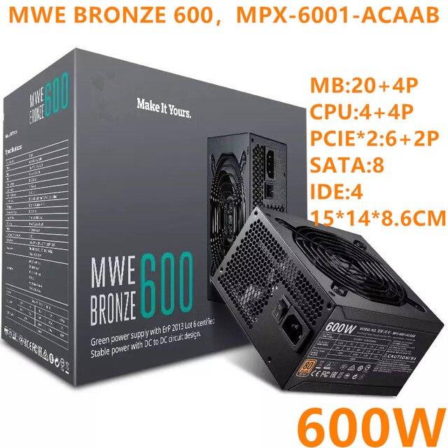 جديد PSU ل برودة ماستر العلامة التجارية MWE البرونزية 600 ATX لعبة كتم امدادات الطاقة تصنيف 600 واط الذروة 700 واط امدادات الطاقة MPX 6001 ACAAB
