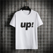 2021 New O-Neck Short Sleeve Men's T-Shirt Fashion UP! Printed Cotton T-Shirt Plus Size S-5XL Casual Streetwear Top Tees Clothes