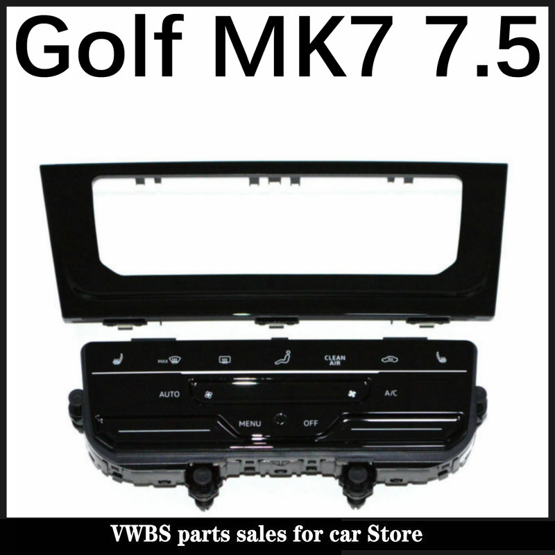 Сенсорный ЖК-экран, автоматическая панель кондиционирования воздуха, автоматический переключатель кондиционера для V W Golf 7 Golf 7,5 Golf R